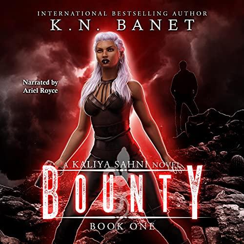 Bounty Audiobook By K.N. Banet cover art