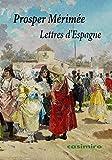 Lettres D'Espagne (CASIMIRO EN FRANCES)