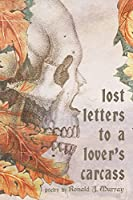 Lost Letters to a Lover's Carcass