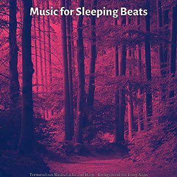 Tremendous Shakuhachi and Harp - Background for Long Naps