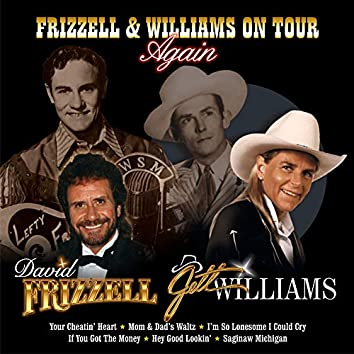 Frizzell & Williams On Tour Again (Live)