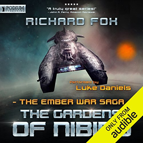 The Gardens of Nibiru     The Ember War, Book 5              By:                                                                                                                                 Richard Fox                               Narrated by:                                                                                                                                 Luke Daniels                      Length: 9 hrs     166 ratings     Overall 4.8
