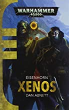 Xenos (Eisenhorn Trilogy 1) by Dan Abnett (2015-06-18)