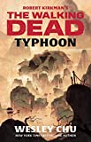 WALKING DEAD NOVEL TYPHOON (Robert Kirkman's the Walking Dead)