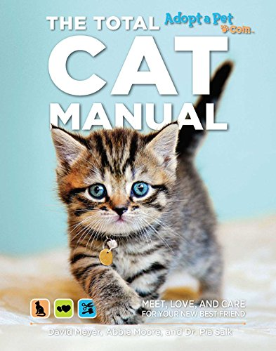 The Total Cat Manual: Meet, Love, and Care for Your New Best Friend