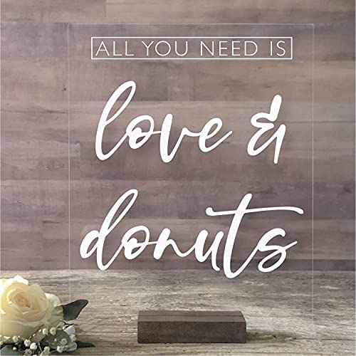 All You Need Is Love and Donuts Acrylic Sign, Acrylic Wedding Sign, Wedding Sign, Dessert Table Sign, Donut Sign