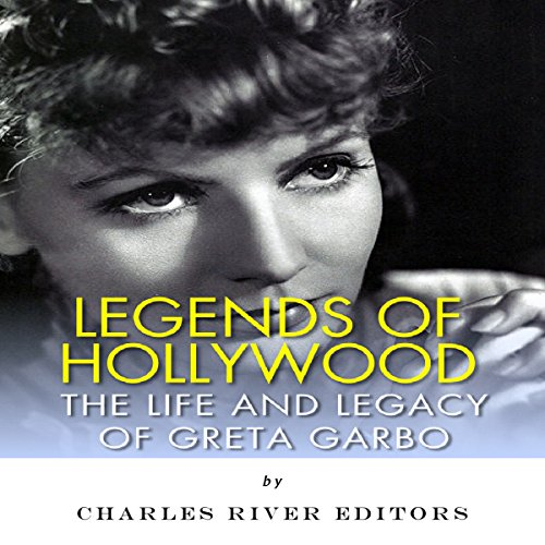 Legends of Hollywood: The Life and Legacy of Greta Garbo                   By:                                                                                                                                 Charles River Editors                               Narrated by:                                                                                                                                 Deborah Fennelly                      Length: 1 hr and 4 mins     Not rated yet     Overall 0.0