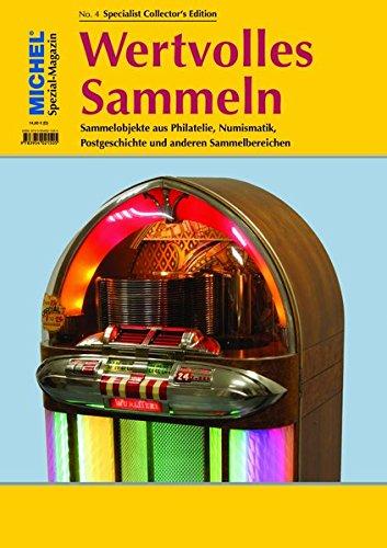 MICHEL-Magazin Wertvolles Sammeln - Heft 4