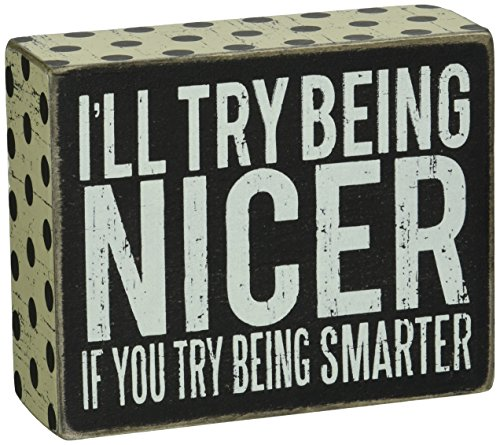 Primitives by Kathy 21368 Polka Dot Trimmed Box Sign, 4 x 5-Inches, Being Nicer