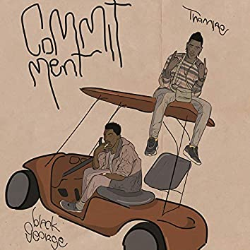 Commitment (feat. Black George)