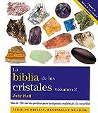 La biblia de los cristales 3 by Judy Hall(2014-01-01)