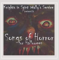 Knights in Saint Wallys Service Presents: Songs of