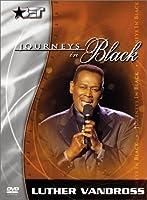 Journeys in Black: Luther Vandross [DVD]
