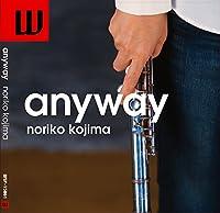 anyway / noriko kojima