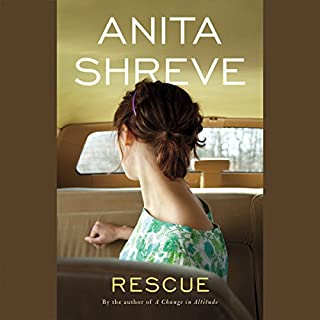 Rescue     A Novel              By:                                                                                                                                 Anita Shreve                               Narrated by:                                                                                                                                 Dennis Holland                      Length: 7 hrs and 21 mins     118 ratings     Overall 3.4