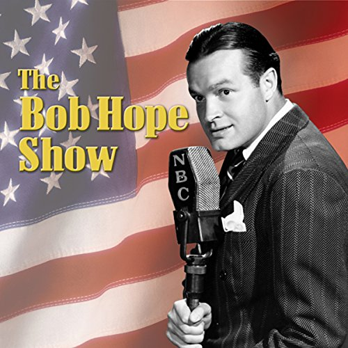 Bob Hope Show: Guest Star Jerry Colonna audiobook cover art