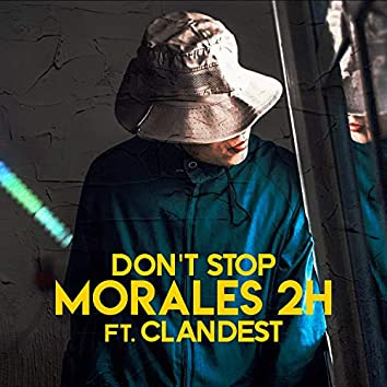 Don't Stop (feat. Clandest)
