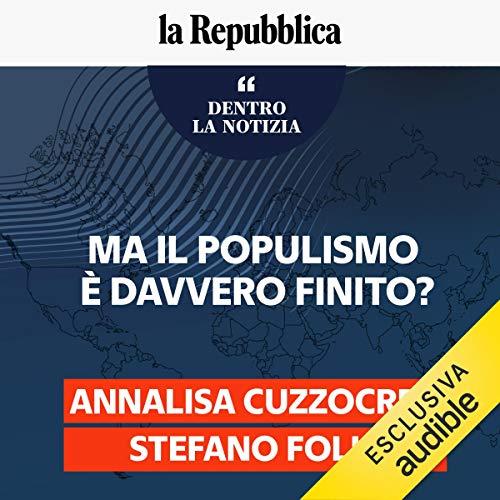Couverture de Ma il populismo è davvero finito?
