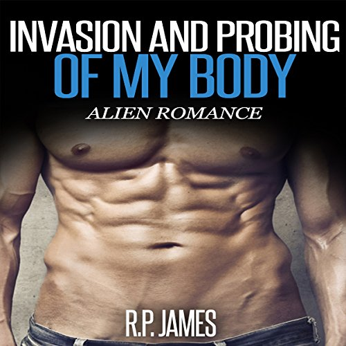 Invasion and Probing of My Body cover art