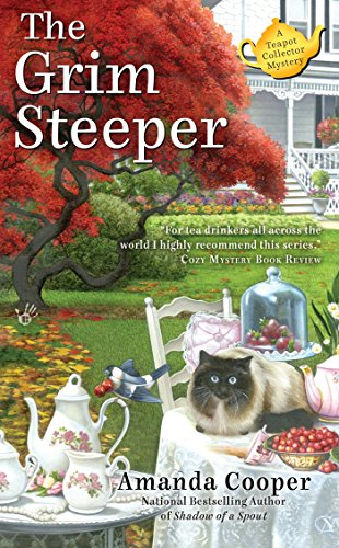The Grim Steeper (A Teapot Collector Mystery)