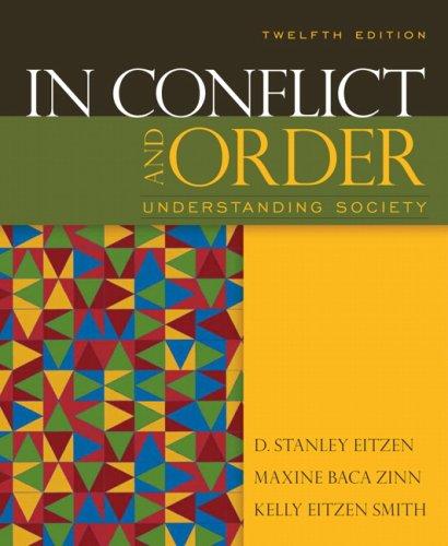 In Conflict and Order: Understanding Society (12th Edition)