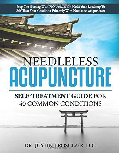 Compare Textbook Prices for Needleless Acupuncture: Self-treatment guide for 40 common conditions  ISBN 9798629577652 by Trosclair, Justin