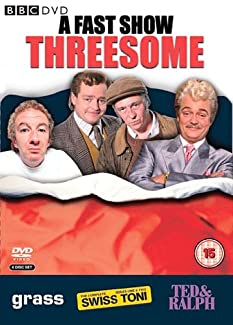 A Fast Show Threesome - Grass / Swiss Toni / Ted & Ralph