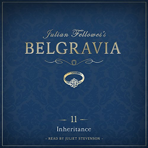 Julian Fellowes's Belgravia, Episode 11 cover art