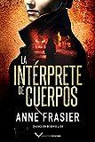 La intérprete de cuerpos: 1 (Inspectora Jude Fontaine, 1)