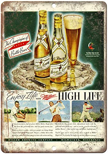 Unique Wall Decor Metal Poster Wall Plaque 12x16,Miller High Life,Quote Metal Signs Vintage Man Cave Garage Sign Bar Sign Metal Wall Tin Sign Wall Art