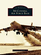 McConnell Air Force Base (Images of Aviation)