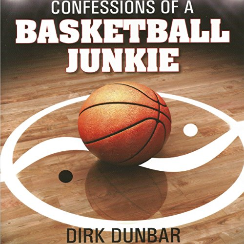 Confessions of a Basketball Junkie  By  cover art