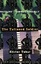 The Tattooed Soldier by Hector Tobar (June 29,2000)