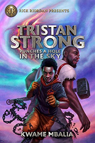 Tristan Strong Punches a Hole in the Sky: A Tristan Strong Novel, Book 1