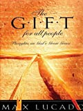 The Gift for All People: Thoughts on God's Great Grace (Thorndike Christian Living)