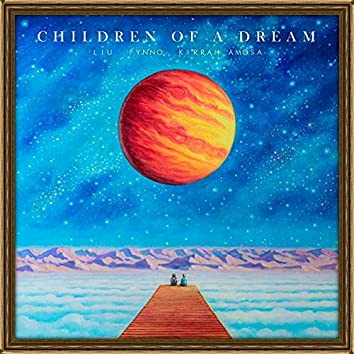 Children Of A Dream