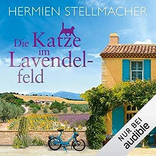 Die Katze im Lavendelfeld                   Autor:                                                                                                                                 Hermien Stellmacher                               Sprecher:                                                                                                                                 Sabine Arnhold                      Spieldauer: 8 Std. und 13 Min.     3 Bewertungen     Gesamt 5,0