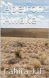 Apeiron: Awake (Aperion Book 2) (English Edition)