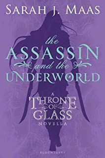 The Assassin and the Underworld: A Throne of Glass Novella (Throne of Glass series Book 1)