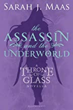 The Assassin and the Underworld: A Throne of Glass Novella (Throne of Glass series Book 1) (English Edition)