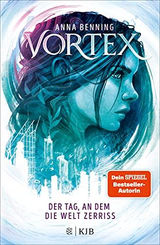 Vortex – Der Tag, an dem die Welt zerriss: Band 1