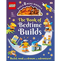LEGO Bedtime Builds: With Bricks to Build 8 Mini Models Book