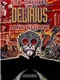Lone Sloane, tome 2 - Delirius
