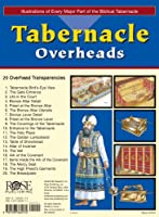 Tabernacle Overheads: Illustrations of Every Part of the Biblical Tabernacle