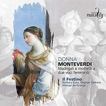Monteverdi: Donna - Madrigali e mottetti a due voci femminili