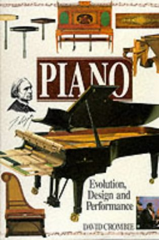 Piano: Evolution, Design and Performance (Balafon Library)