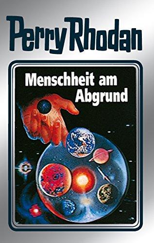 """Perry Rhodan 45: Menschheit am Abgrund (Silberband): Erster Band des Zyklus """"Die Cappins"""" (Perry Rhodan-Silberband)"""