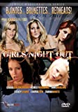 Girls Night Out - Adult Entertainment Series - Blondes, Brunettes, Redheads.