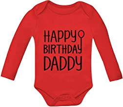 Tstars Happy Birthday Daddy Cute Boy/Girl Infant Dad's Gift Baby Long Sleeve Bodysuit