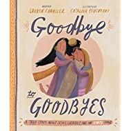 Goodbye to Goodbyes (Tales That Tell the Truth)